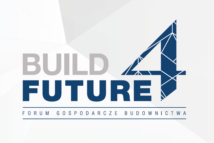 "Forum Gospodarcze ""Build 4 Future"" 11-12 lutego 2019"